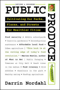 Public Produce by Darrin Nordahl | An Island Press book