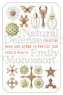Natural Defense by Emily Monosson | An Island Press book