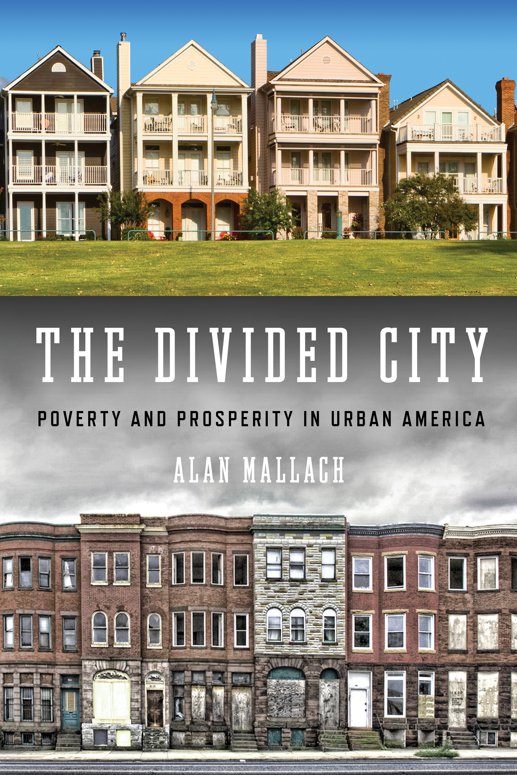 The Divided City | Island Press