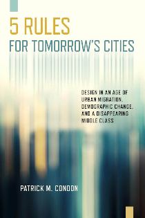 Five Rules for Tomorrow's Cities | Island Press