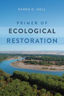 Primer of Ecological Restoration   Island Press