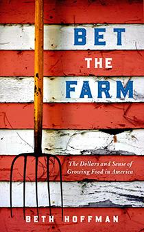 Bet the Farm by Beth Hoffman | An Island Press book