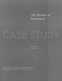The Business of Sustainable Forestry Case Study - Pursuit of Innovation