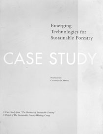 The Business of Sustainable Forestry Case Study - Emerging Technologies