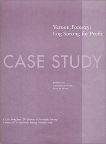 The Business of Sustainable Forestry Case Study - Vernon Forestry