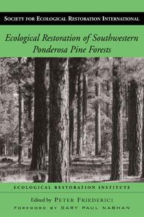 Ecological Restoration of Southwestern Ponderosa Pine Forests