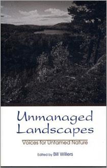 Unmanaged Landscapes