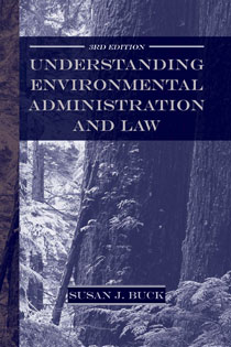 Understanding Environmental Administration and Law, 3rd Edition