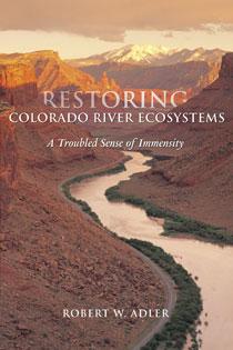 Restoring Colorado River Ecosystems