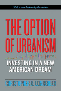 The Option of Urbanism