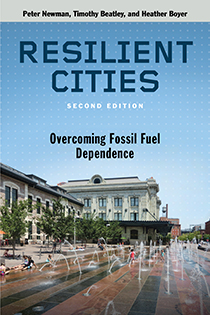 resilient cities second edition overcoming fossil fuel dependence