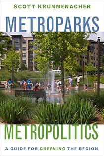Metroparks, Metropolitics