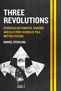 Three Revolutions by Daniel Sperling | An Island Press book