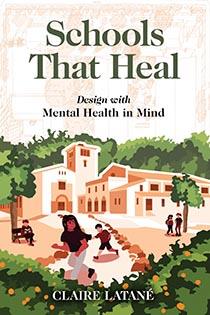Schools That Heal