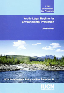 Arctic Legal Regime for Environmental Protection
