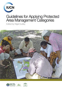 Guidelines for Applying Protected Area Managment Categories