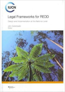 Legal Frameworks for REDD