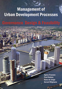 Management of Urban Development Processes in the Netherlands