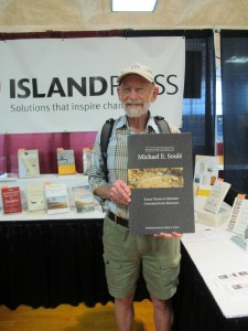 Also look for The Collected Works of Michael E. Soule, available in October 2014. Thanks for visiting our booth, Michael!