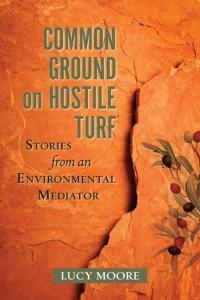 Common Ground on Hostile Turf