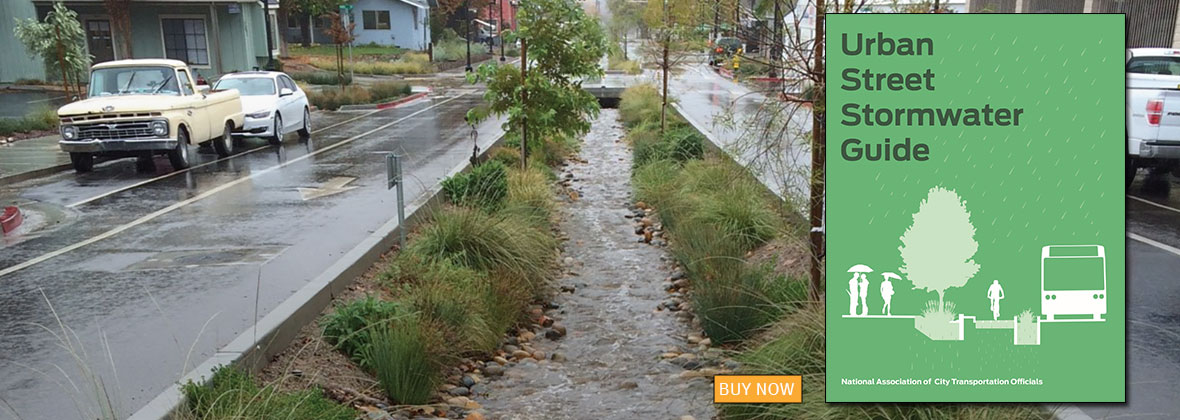 Urban Street Stormwater Guide by National Association of City Transportation Officials | An Island Press book