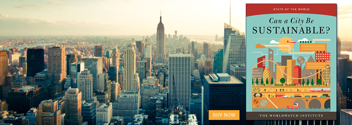 Can a City Be Sustainable? (State of the World) by Worldwatch Institute | An Island Press book