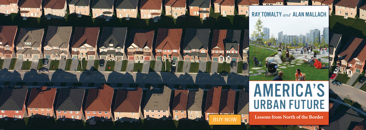America's Urban Future by Ray Tomalty and Allan Mallach   An Island Press book
