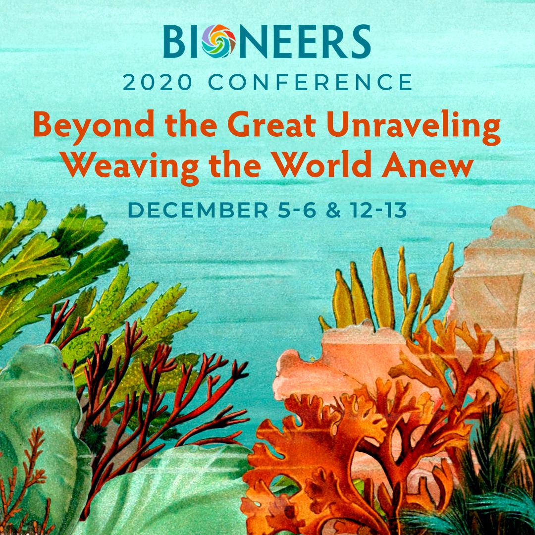 Bioneers 2020