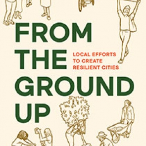 From the Ground Up | Island Press