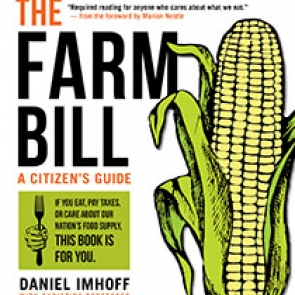 The Farm Bill by Dan Imhoff and Christina Badaracco | An Island Press book