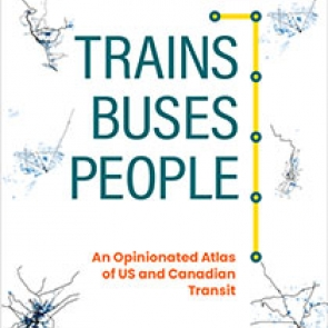 Trains, Buses, People, Second Edition | Island Press