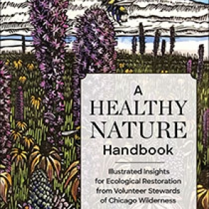 A Healthy Nature Handbook Edited by Justin Pepper and Don Parker | An Island Press book