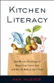 Kitchen Literacy by Ann Vileisis | An Island Press book