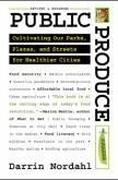 Public Produce by Darrin Nordahl | An Island Press book