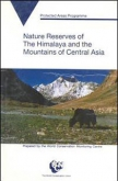 Nature Reserves of the Himalaya and Mountains of Central Asia