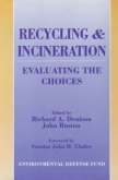 Recycling and Incineration