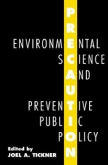 Precaution, Environmental Science, and Preventive Public Policy