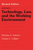 Technology, Law, and the Working Environment