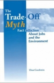 The Trade-Off Myth