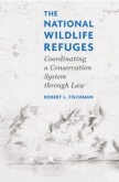 The National Wildlife Refuges