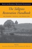 The Tallgrass Restoration Handbook