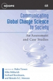 Communicating Global Change Science to Society