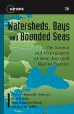 Watersheds, Bays, and Bounded Seas