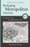 Reshaping Metropolitan America