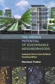 The Hidden Potential of Sustainable Neighborhoods
