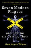 Seven Modern Plagues
