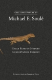 Collected Papers of Michael E. Soulé