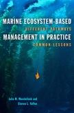 Marine Ecosystem-Based Management in Practice