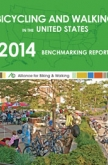 Bicycling and Walking in the United States: 2014 Benchmarking Report