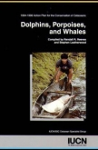 Dolphins, Porpoises, and Whales: 1994-1998 action plan for the conservation of cetaceans